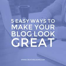 5 easy ways to make your blog design look great creativblooms