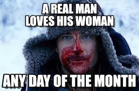 Bear Grylls Meme Generator - a real man a real man loves his woman on memegen