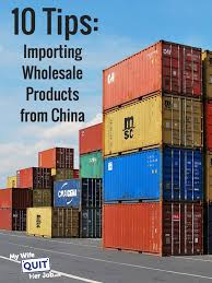 tips on importing wholesale products from china using alibaba or