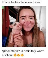 Best Meme Faces - 25 best memes about best face swaps best face swaps memes