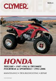 honda atv service and repair manuals from clymer