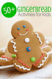 50 gingerbread activities for kids the educators u0027 spin on it