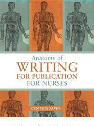 anatomy of writing for publication for nurses home care nursing