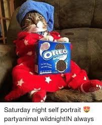 Saturday Night Meme - saturday night self portrait partyanimal wildnightin always
