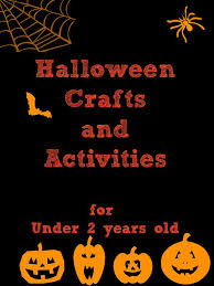 Halloween Crafts For Young Children - halloween ideas for toddlers crafts and activities activities
