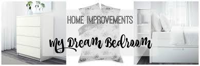 Dream Bedroom Home Improvements Thinking About My Dream Bedroom Lamb U0026 Bear