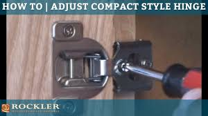 how to adjust compact style hinges youtube