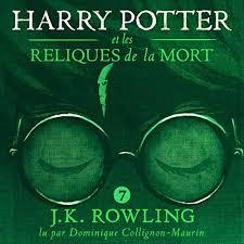 harry potter et la chambre des secrets livre audio harry potter et les reliques de la mort harry potter 7 livre audio