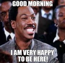 Good Morning Meme Pics - good morning meme quotes pill