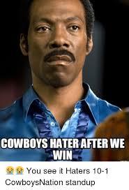 Cowboys Haters Meme - 25 best memes about meme haters meme haters memes