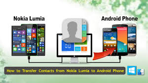 transfer contacts android lumia contacts transfer how to transfer contacts from lumia to