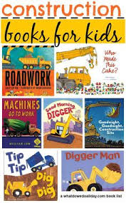 20 of the best construction site books for young readers books