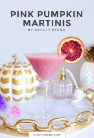 pumpkin martini recipe pink pumpkin martini ashley diana