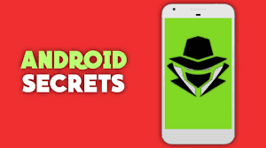 android secrets top 7 android secret tricks that you must no root