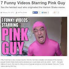Meme Pink - the harlem shake epidemic filthy frank wiki fandom powered by wikia