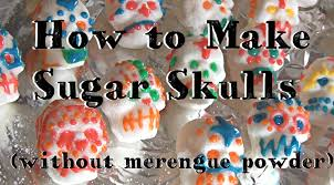 where to buy sugar skull molds how to make sugar skulls without merengue powder