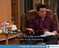 Joey Friends Meme - fridge broke joey friends memes com friends pinterest