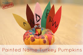 turkey pumpkins toddler approved painted name turkey pumpkins