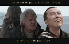 Works For Me Meme - that s not how the force works i am one with the force and the