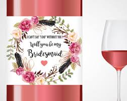 will you be my bridesmaid wine labels will you be my bridesmaid wine labels watercolor by labelwithlove