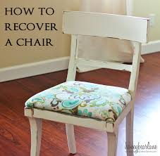 How To Upholster Dining Room Chairs by How To Recover A Chair Honeybear Lane