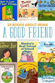 best thanksgiving books for preschoolers 23 children u0027s books about being a good friend kindergarten