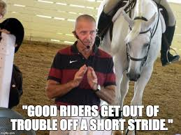 Horse Riding Meme - clinic report george morris in wilsonville oregon with memes