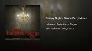 best music for halloween party best halloween party songs
