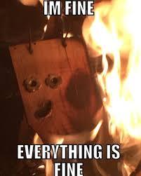 Fire Meme - found a meme in my fire tonight meme guy