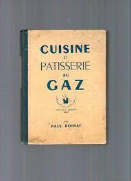 cuisine au gaz 22 best livres de cuisine ancien images on vintage