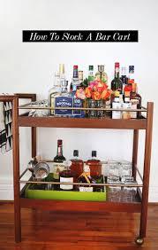 how to stock a bar cart u2013 a beautiful mess