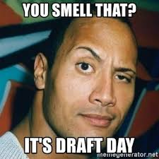 Draft Day Meme - you smell that it s draft day dwayne johnson the rock meme
