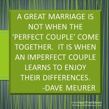 great marriage quotes quotes about a great marriage is not when the