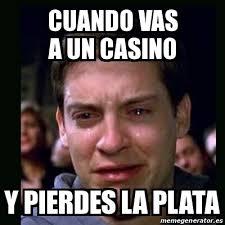 Casino Memes - meme crying peter parker cuando vas a un casino y pierdes la plata