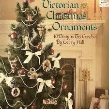 victorian christmas ornaments crochet patterns beadedbundles