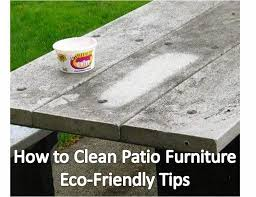 Cleaning Patio Furniture by Quick N Brite Quick Cleaning Tips How To Clean Patio Furniture