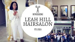 leah hill u0027s hair salon opening its leila youtube