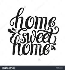 home sweet home quote home sweet home quote wall sticker world of home sweet home quote hand lettering typography postercalligraphic quote 39home sweet