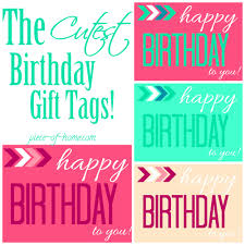 happy birthday gift tags or printables piece of home