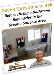 Bathroom Remodel San Jose by Bathroom Remodeling Guide For San Jose Area Residents By Hanaray