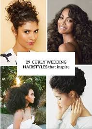 naturally curly hairstyles for plus size women 29 charming bride s wedding hairstyles for naturally curly hair