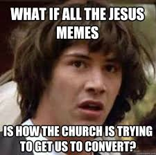 Offensive Jesus Memes - possibly offensive am i the only one who likes jesus memes off