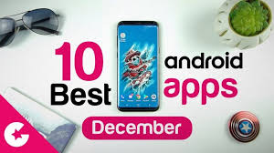 best free app for android top 10 best apps for android free apps 2017 december gadget gig