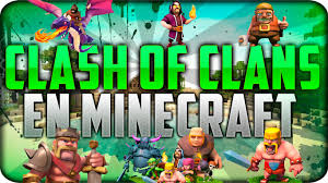 minecraft mod 1 7 10 clash of clans mod youtube