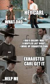 I Had A Dream Meme - i had a dream carl imgflip