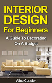 decor interior decorating for beginners home design new gallery