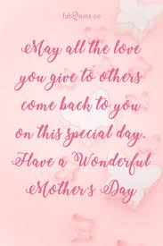 mothersday quotes a wonderful mother s day quote