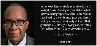 rowley richard ii biography top 25 quotes by darryl pinckney a z quotes
