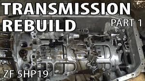 e46 zf 5hp19 transmission rebuild part 1 bmw 330i 325i youtube