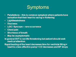 heart racing and light headed supraventricular tachycardia svt ppt video online download